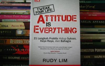 Tweak Your Life: Attitude is Everything