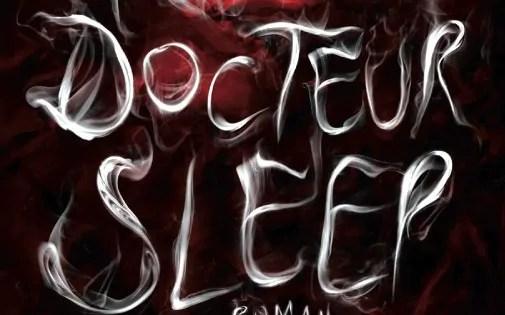 Docteur Sleep : Kubrick peut dormir tranquille