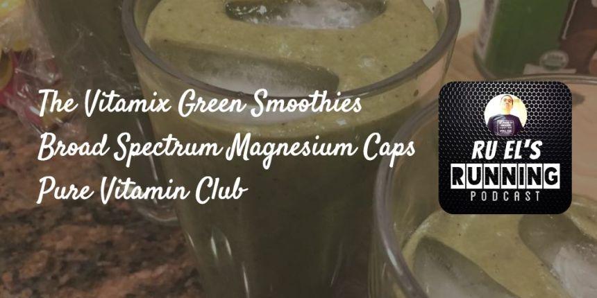 RER114 : Vitamix Smoothie | Pure Vitamin Club Broad Spectrum Magnesium