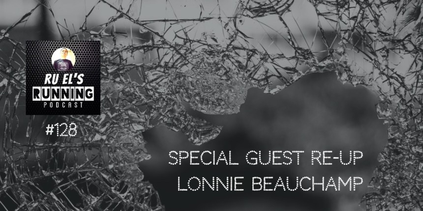 RER128 : Special Guest Re-Up – Lonnie Beauchamp | Restore It Restoration | Type 2 Diabetes | NSNG Lifestyle