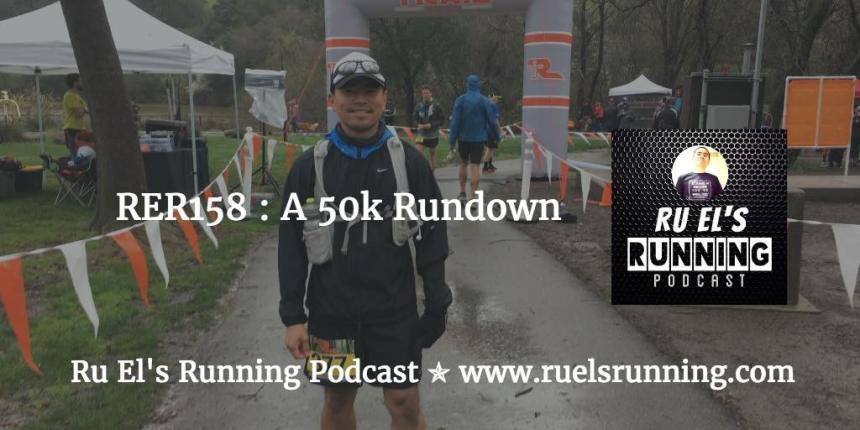 RER158 : A 50k Rundown