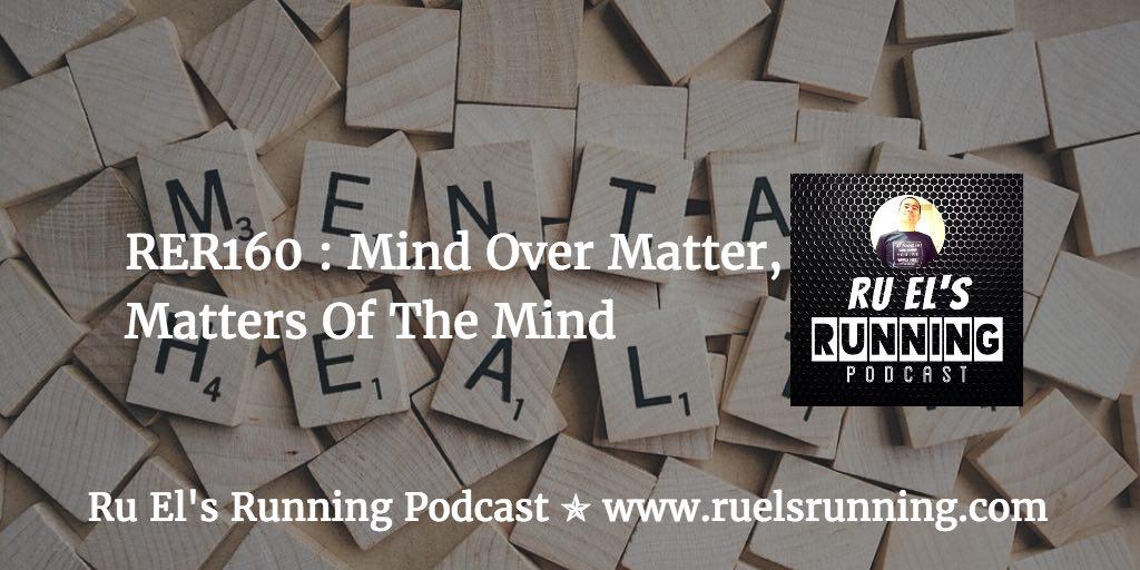 RER160 : Mind Over Matter   Matters Of The Mind