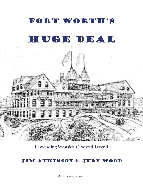Fort Worth's Huge Deal