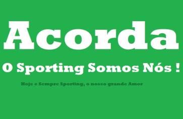 #AcordaSporting, o Sporting somos NÓS!