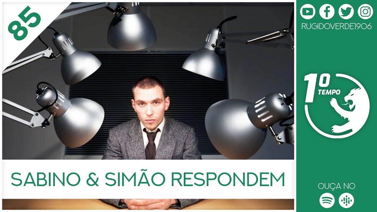 O que foi dito no podcast – Sabino & Simão respondem – Ep. 85 do Primeiro Tempo