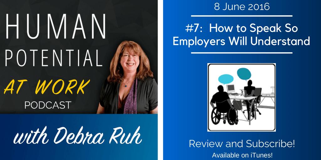 How to Speak So Employers Will Understand