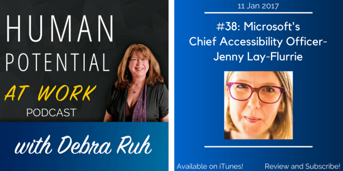 Episode #38: Microsoft's Chief Accessibility Officer- Jenny Lay-Flurrie
