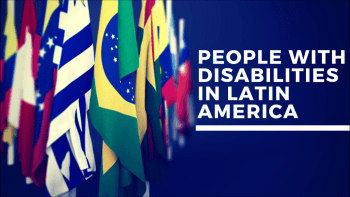 People with Dissabilities in Latin America