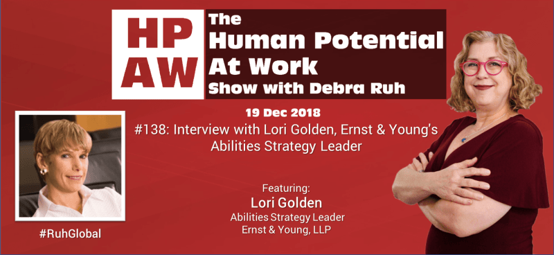 Episode Flyer for #138 Interview with Lori Golden, Ernst & Young's Abilities Strategy Leader