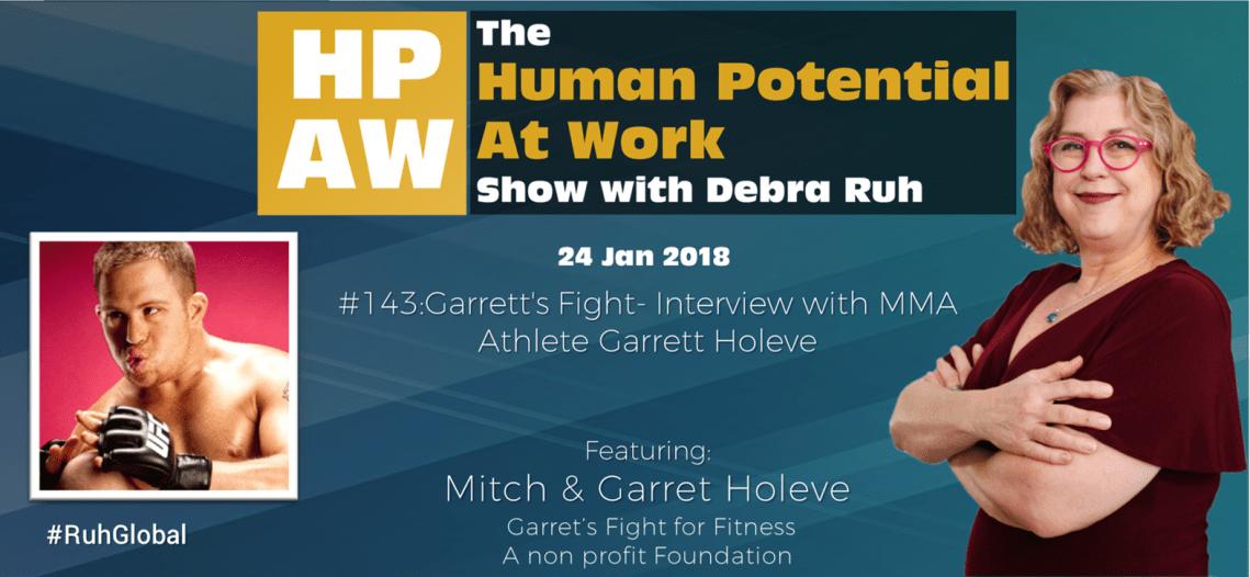 Episode Flyer for #143 Garrett's Fight- Interview with MMA Athlete Garrett Holeve