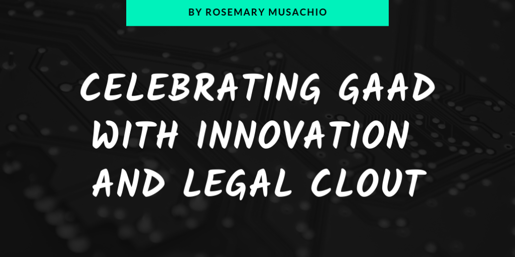 Celebrating GAAD with innovation and legal clout by Rosemary Musachio