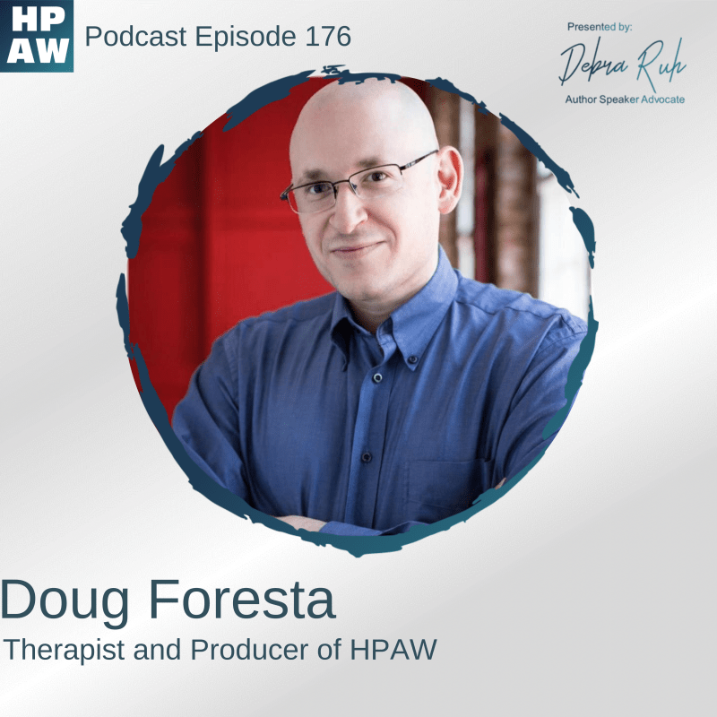 Flyer for Episode 176, reads: Doug Foresta, Therapist and Producer of HPAW