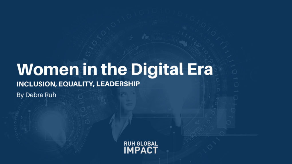 WOMEN IN THE DIGITAL ERA INCLUSION, EQUALITY, LEADERSHIP