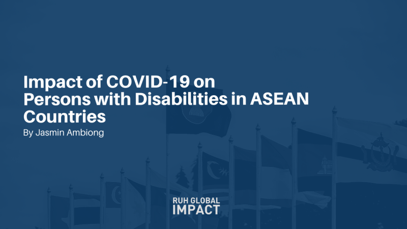 Impact of COVID-19 on Persons with Disabilities in ASEAN Countries