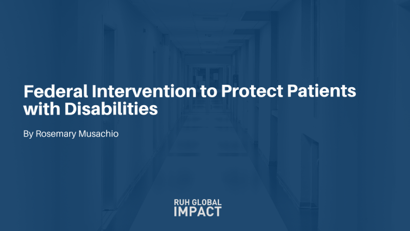 Federal Intervention to Protect Patients with Disabilities