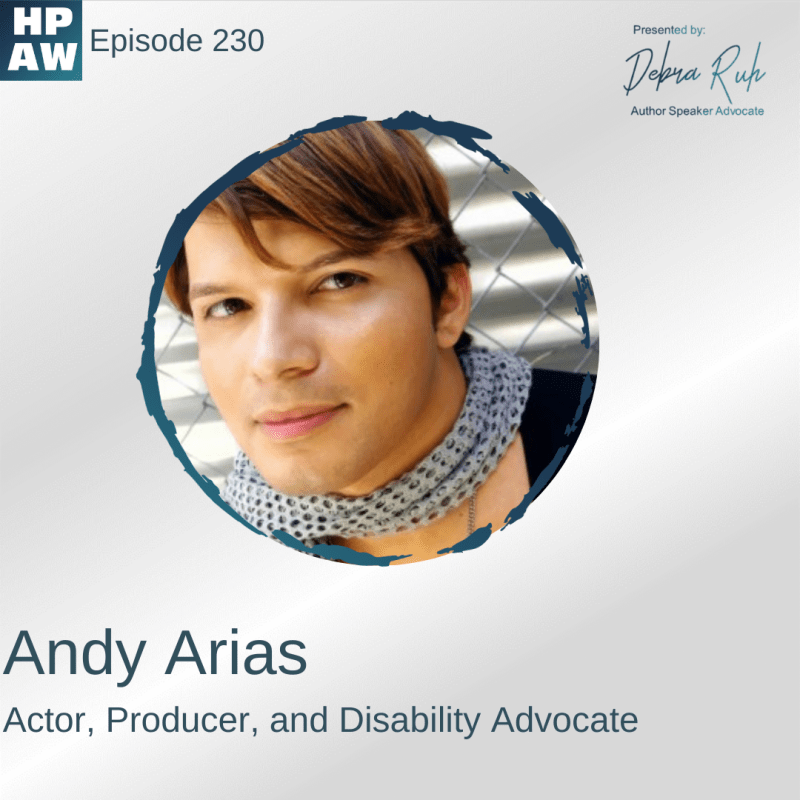 Andy Arias Actor, Producer, and Disability Advocate