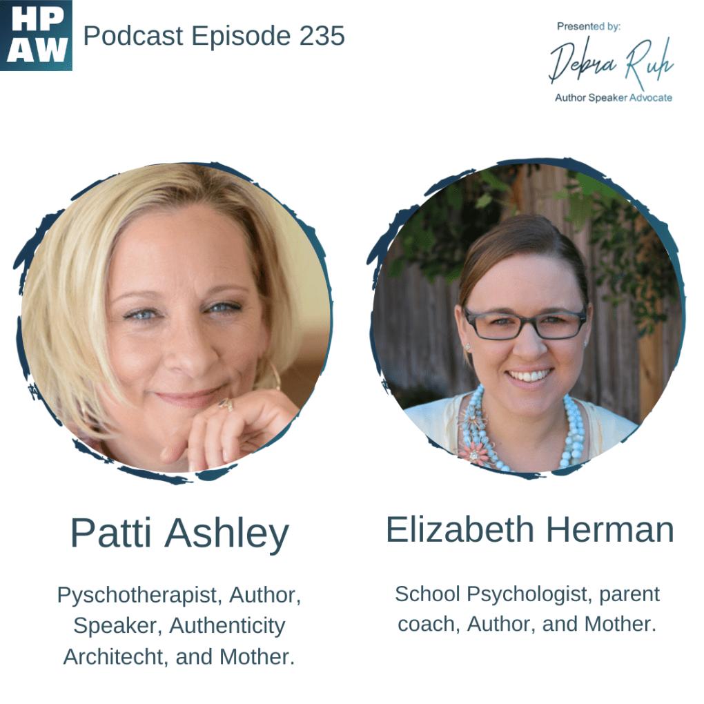 Patti Ashley & Elizabeth Herman Psychologists, Authors, Coaches, and Mothers.