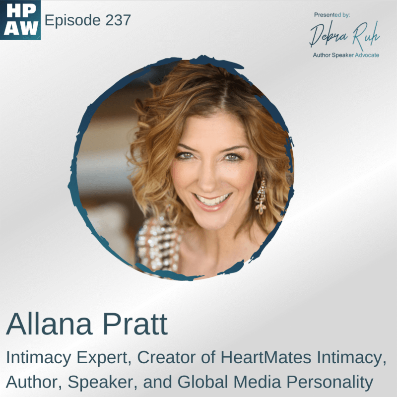 Allana Pratt Intimacy Expert, Creator of HeartMates Intimacy, Author, Speaker, and Global Media Personality