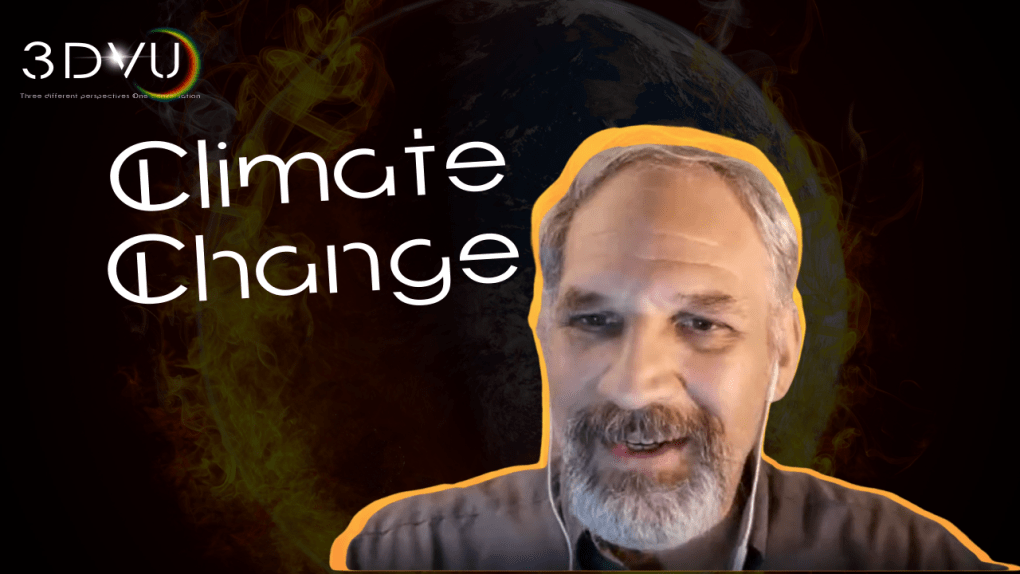 #3DVU Climate Change and its effects. Episode 8