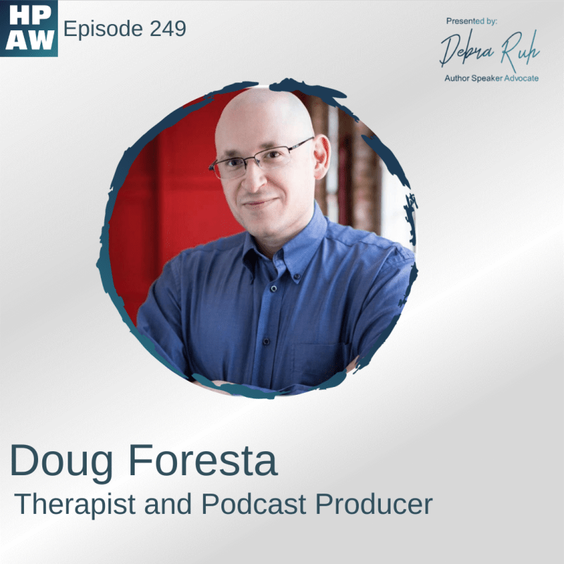 Doug Foresta Therapist and Podcast Producer