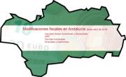 Modificaciones fiscales en Andalucía desde abril de 2019