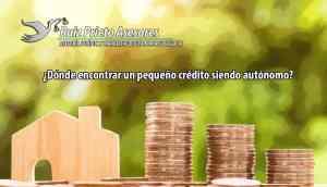 ¿Dónde encontrar un pequeño crédito siendo autónomo?