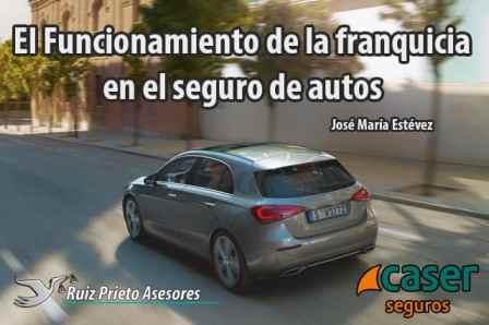 El Funcionamiento de la franquicia en el seguro de autos