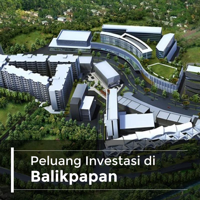 Peluang Investasi Properti di Balikpapan, Kalimantan Timur
