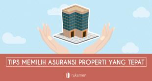 tips memilih asuransi properti