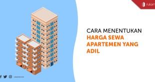 Menentukan Harga Sewa Apartemen