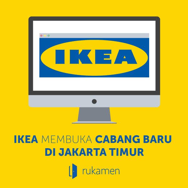 Ikea Membuka Cabang Di Jakarta Timur