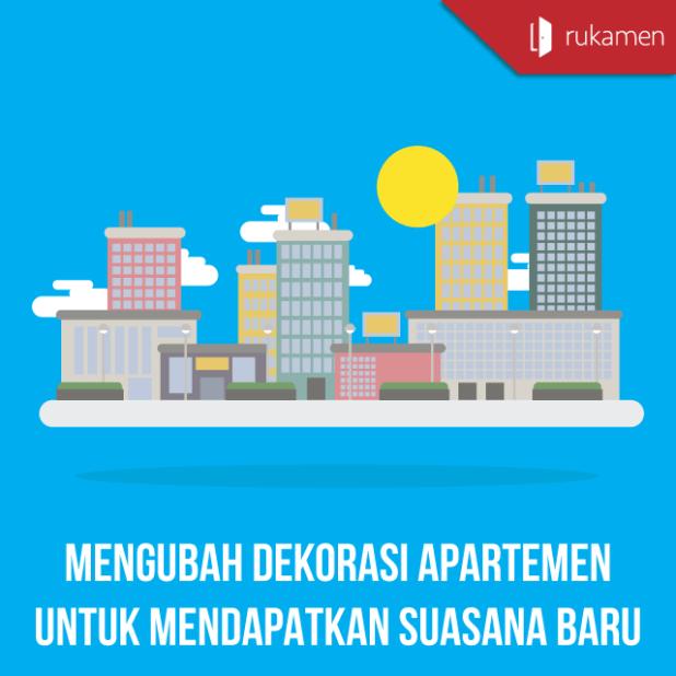 Mengubah-Dekorasi-Apartemen-Untuk-Mendapatkan-Suasana-Baru-square