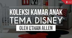 Koleksi-Kamar-Anak-Tema-Disney-Oleh-Ethan-Allen