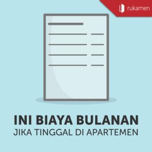 Ini Biaya Bulanan Jika Tinggal di Apartemen