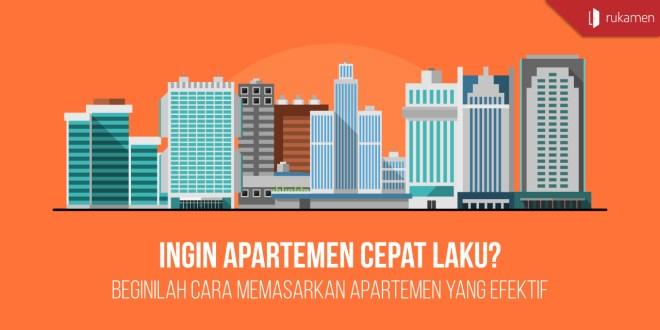 Cara Memasarkan Apartemen yang Efektif