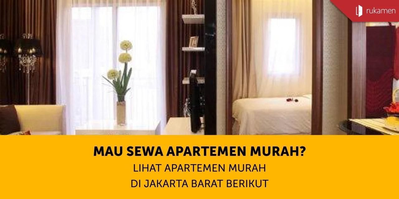 mau sewa apartemen murah lihat apartemen murah di jakarta barat berikut rh rukamen com