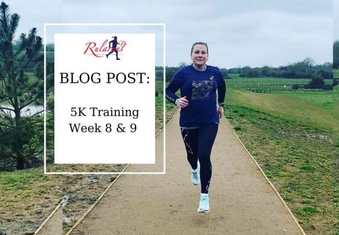 5K Training – Weeks 8 & 9