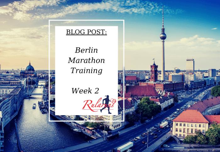 Berlin Marathon Training – Week 2