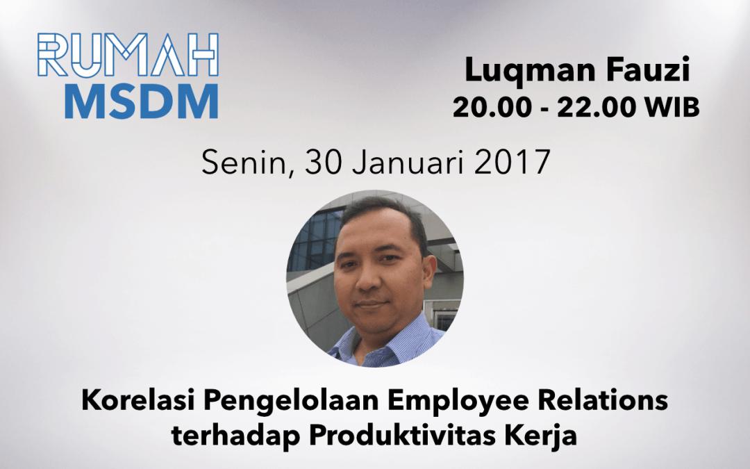 Korelasi Pengelolaan Employee Relations terhadap Produktivitas Kerja