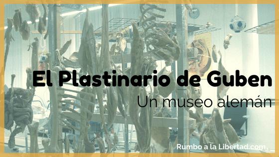 El plastinario de guben: un museo alemán
