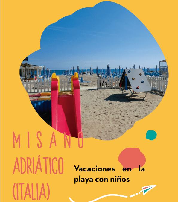 Misano Adriático: Vacaciones en la playa italiana con niños