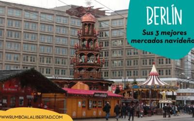 Los 3 mejores mercados navideños de Berlín