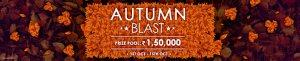 Autumn Blast Promotion