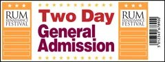 Two Day General Admission Ticket - Rum Renaissance Festival