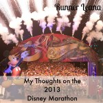 My thoughts on the 2013 Disney Marathon
