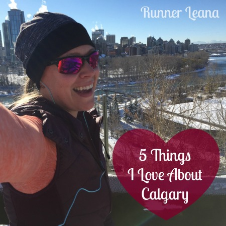 5 Things I Love About Calgary