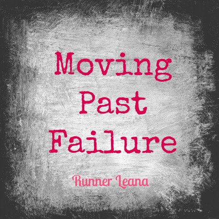 Moving Past Failure