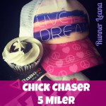 2016 Chick Chaser 5 Miler Race Report