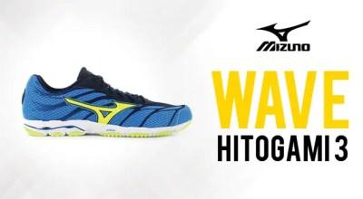 Test Mizuno Wave Hitogami 3