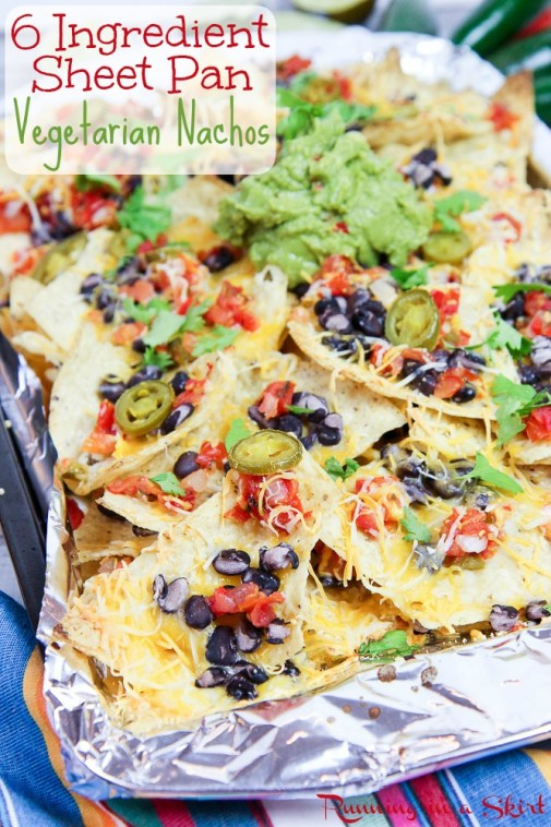 6 Ingredient Sheet Pan Easy Vegetarian Nachos recipe / Running in a Skirt